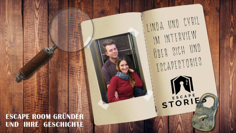 Escape Room Gründer und ihre Geschichte: EscapeStories Linda und Cyril
