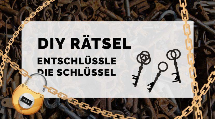 DIY Rätsel - Entschlüssle die Schlüssel